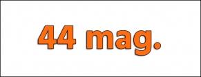 Cal. 44 MAG.