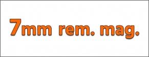 Cal. 7 mm REM. MAG.